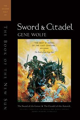 Sword & Citadel By Wolfe, Gene